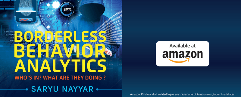 Borderless Behavior Analytics by Saryu Nayyar CEO of Gurucul discusses the primary source of cyber attacks and is now available on Amazon Kindle