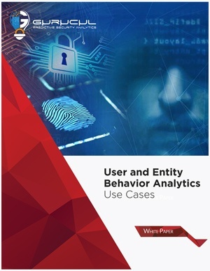 User and Entity Behavior Analytics
