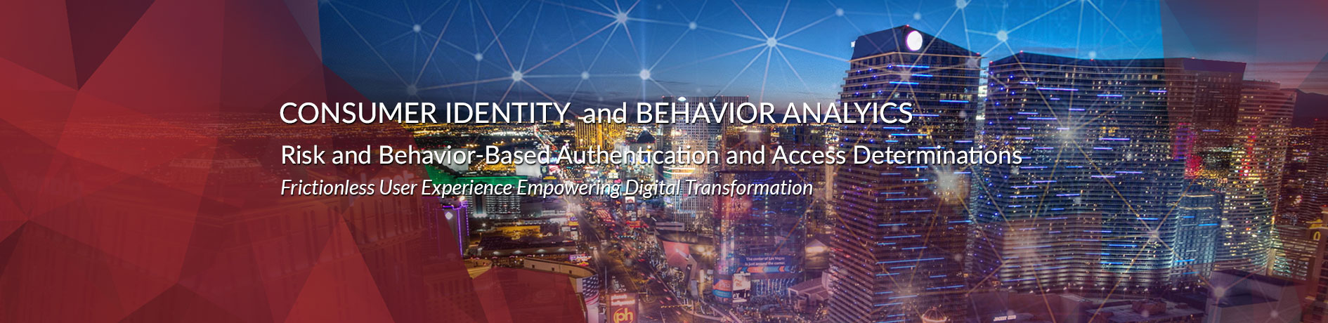 Consumer Behavior and Security Analytics (CIBA)