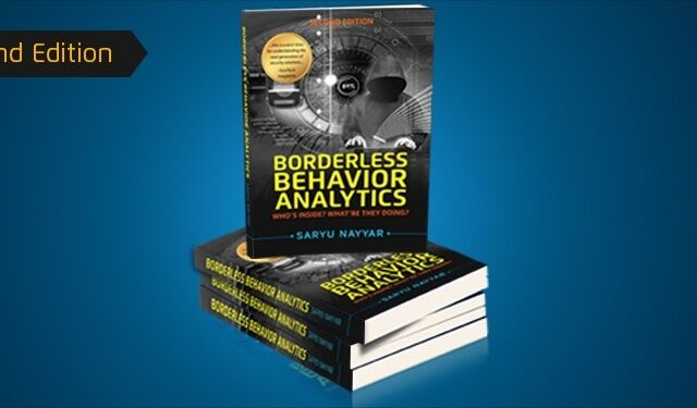 Announcing the Second Edition of Borderless Behavior Analytics for predictive security analytics