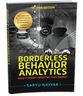 Get the Book: Borderless Behavior Analytics - Second Edition Who's Inside? What're The Doing?
