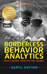 Borderless Behavior Analytics — Second Edition: Who's Inside? What're They Doing?