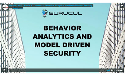 Behavior Analytics and Model Driven Security