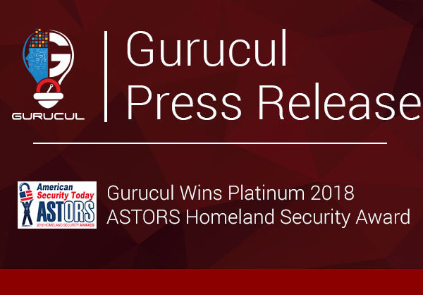 Gurucul Wins Platinum 2018 ASTORS Homeland Security Award