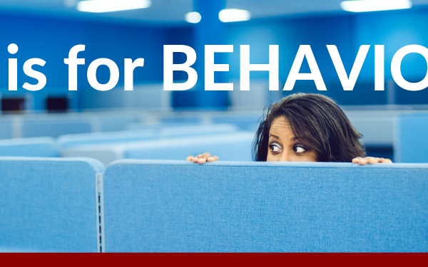 B is for Behavior
