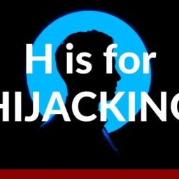 H is for Hijacking