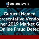 Gurucul Named A Representative Vendor In Gartner 2019 Market Guide For Online Fraud Detection