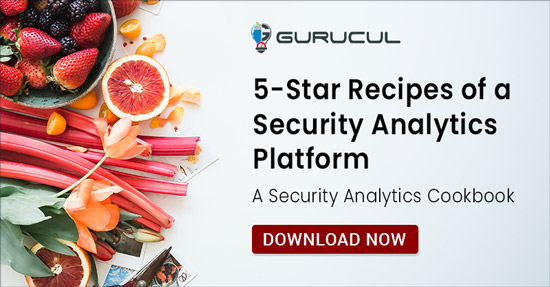 Gurucul Security Analytics Cookbook